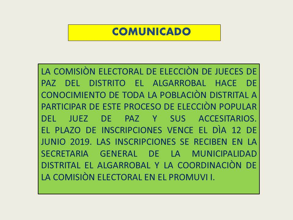 COMUNICADO – ELECCIONES JUEZ DE PAZ