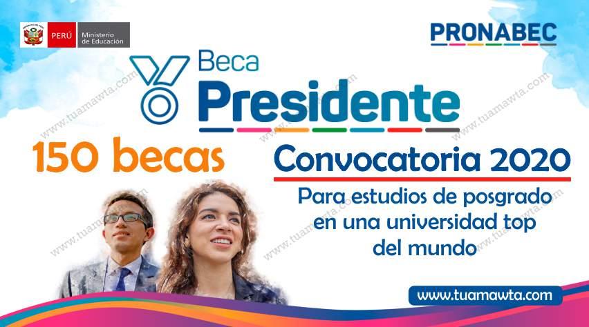 CONVOCATORIA BECA PRESIDENTE DE LA REPÚBLICA  2020